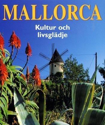 """Recension: """"Mallorca. Kultur och livsglädje"""""""