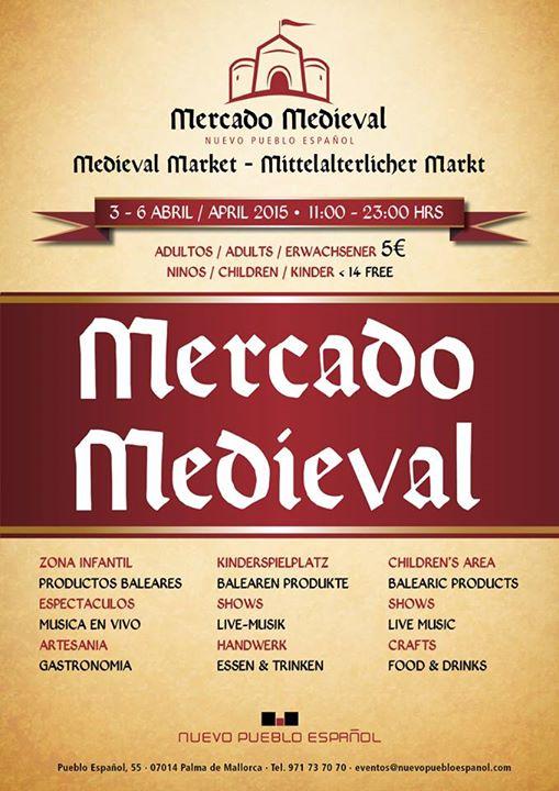 Under påsken (3-6 april) anordnar man en medeltidsmarknad i Pueblo Español i Palma