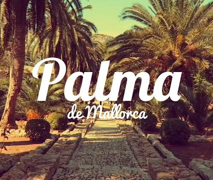Palma – the most beautiful city in the world
